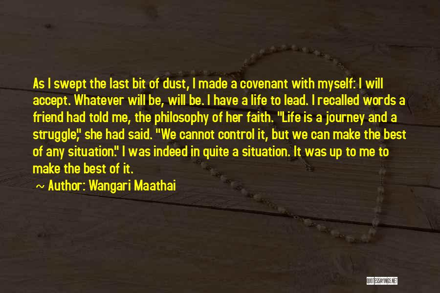 Can't Control The Situation Quotes By Wangari Maathai