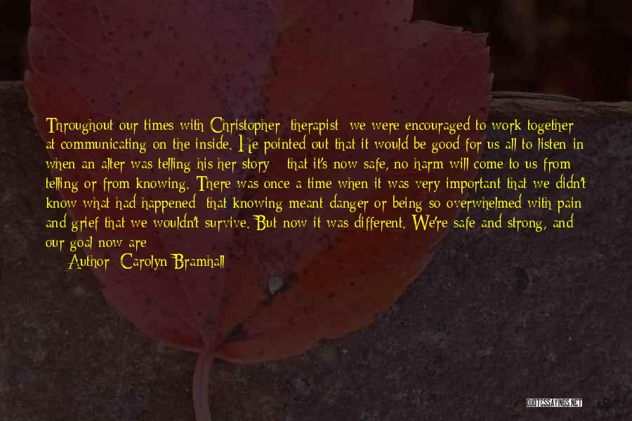 Can't Face The Truth Quotes By Carolyn Bramhall