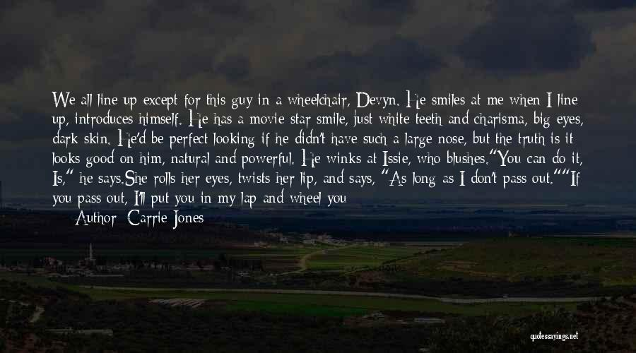 Can't Face The Truth Quotes By Carrie Jones