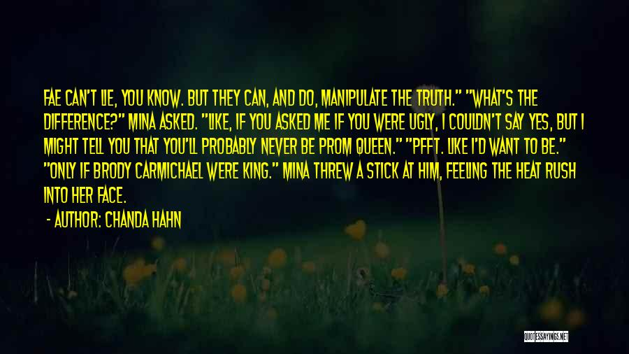 Can't Face The Truth Quotes By Chanda Hahn