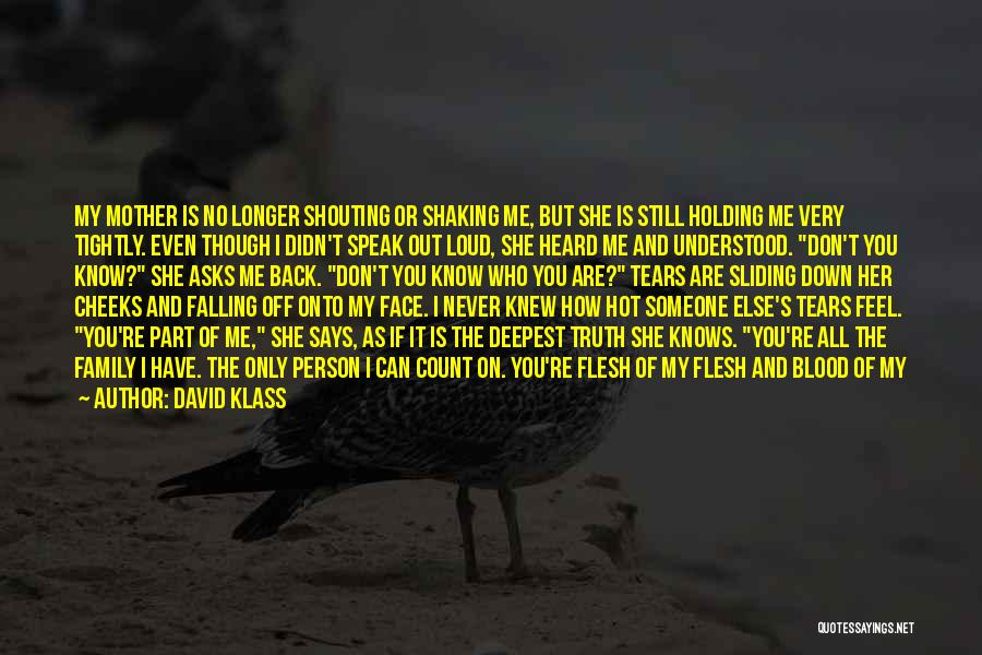 Can't Face The Truth Quotes By David Klass