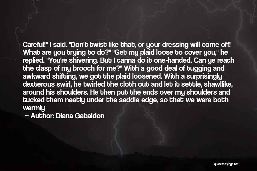 Can't Face The Truth Quotes By Diana Gabaldon