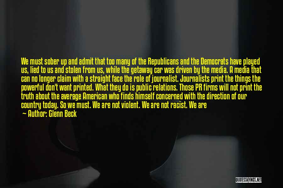 Can't Face The Truth Quotes By Glenn Beck