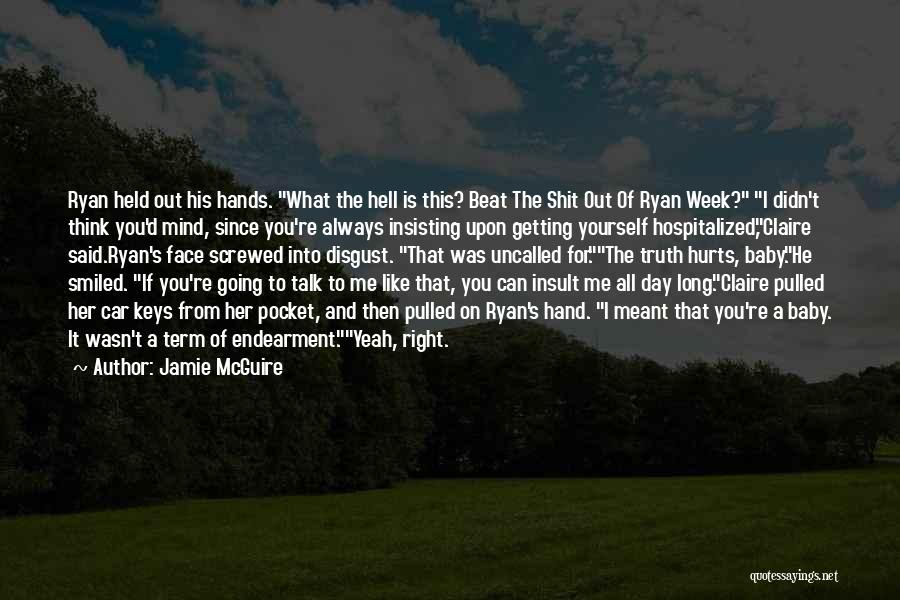 Can't Face The Truth Quotes By Jamie McGuire