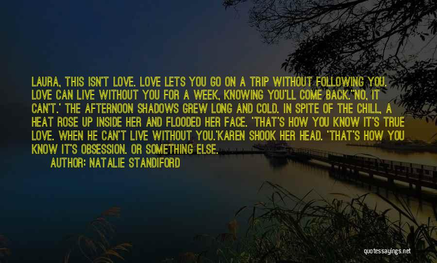 Can't Face The Truth Quotes By Natalie Standiford