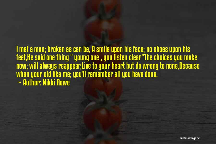 Can't Face The Truth Quotes By Nikki Rowe