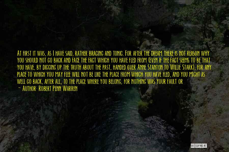 Can't Face The Truth Quotes By Robert Penn Warren