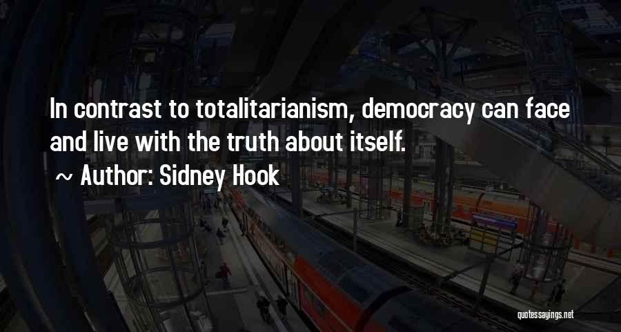Can't Face The Truth Quotes By Sidney Hook