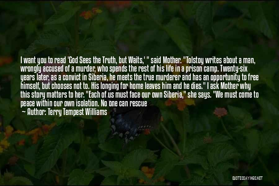 Can't Face The Truth Quotes By Terry Tempest Williams