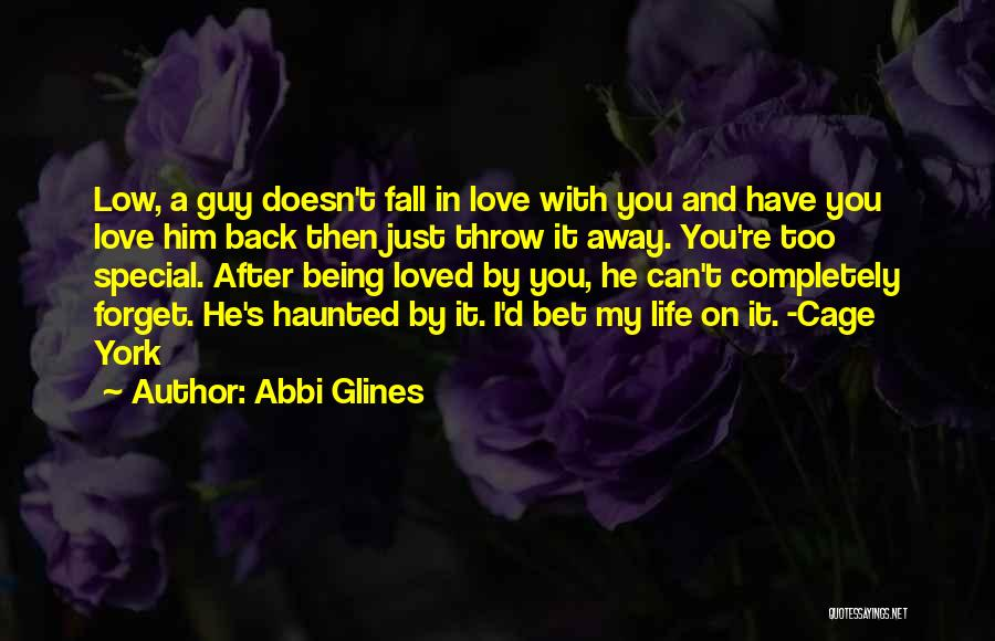 Can't Forget Him Quotes By Abbi Glines