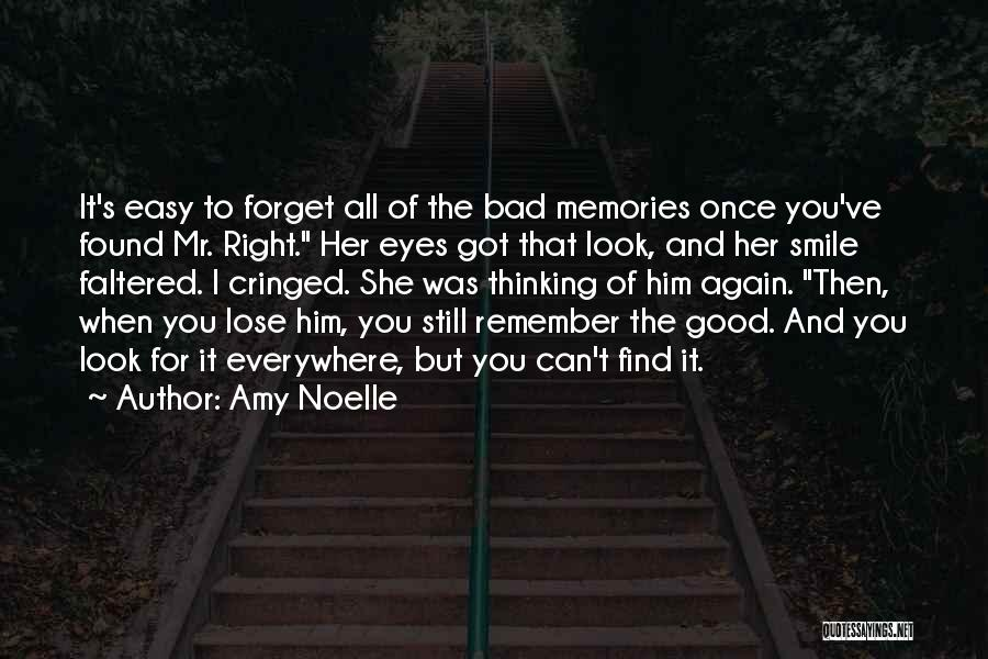 Can't Forget Him Quotes By Amy Noelle