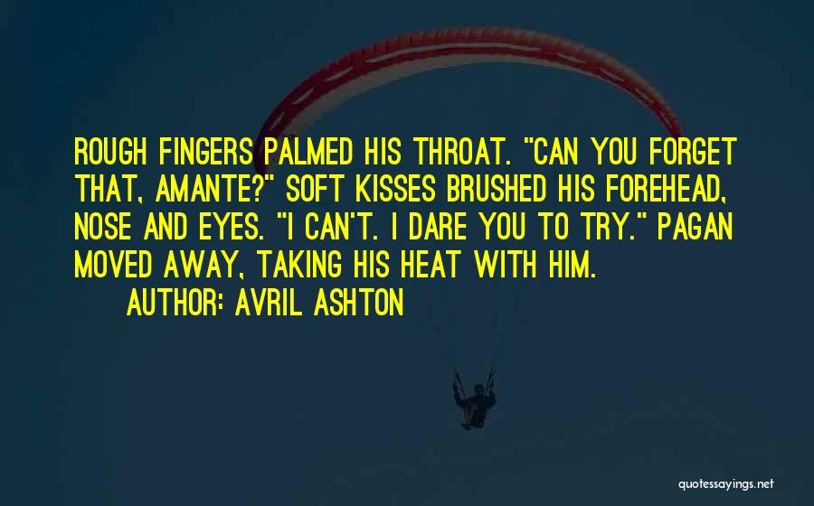 Can't Forget Him Quotes By Avril Ashton