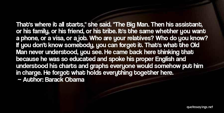 Can't Forget Him Quotes By Barack Obama