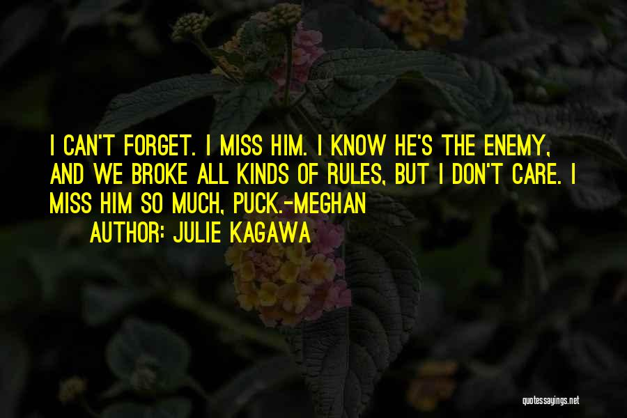 Can't Forget Him Quotes By Julie Kagawa