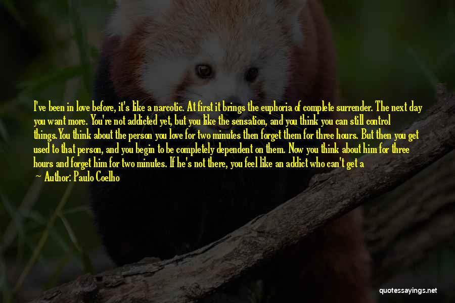 Can't Forget Him Quotes By Paulo Coelho