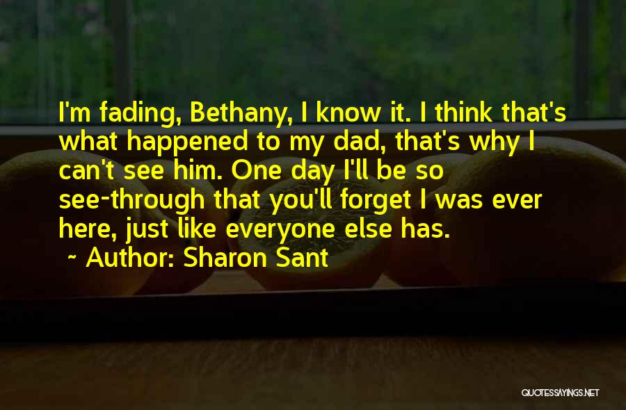 Can't Forget Him Quotes By Sharon Sant