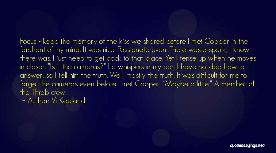 Can't Forget Him Quotes By Vi Keeland