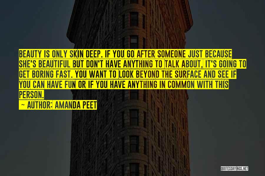 Can't Have Someone You Want Quotes By Amanda Peet