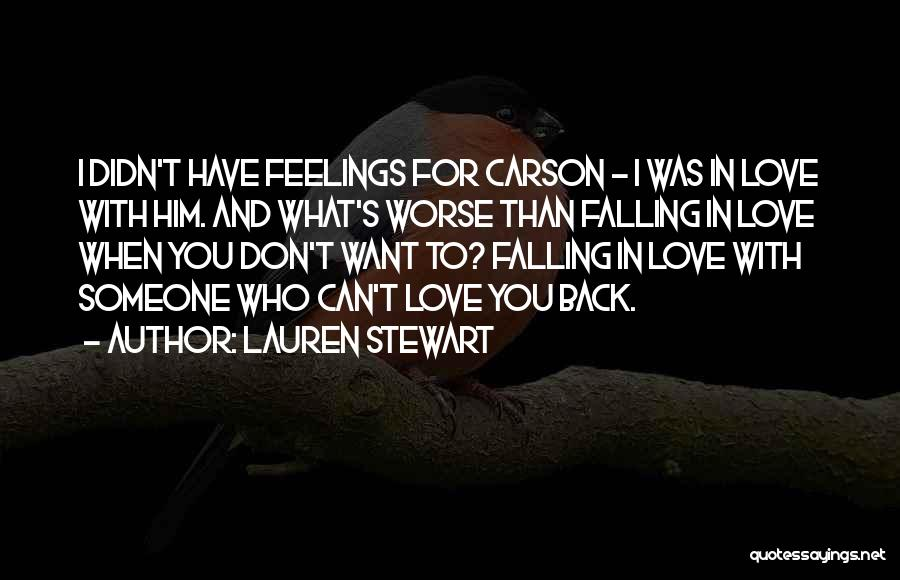 Can't Have Someone You Want Quotes By Lauren Stewart