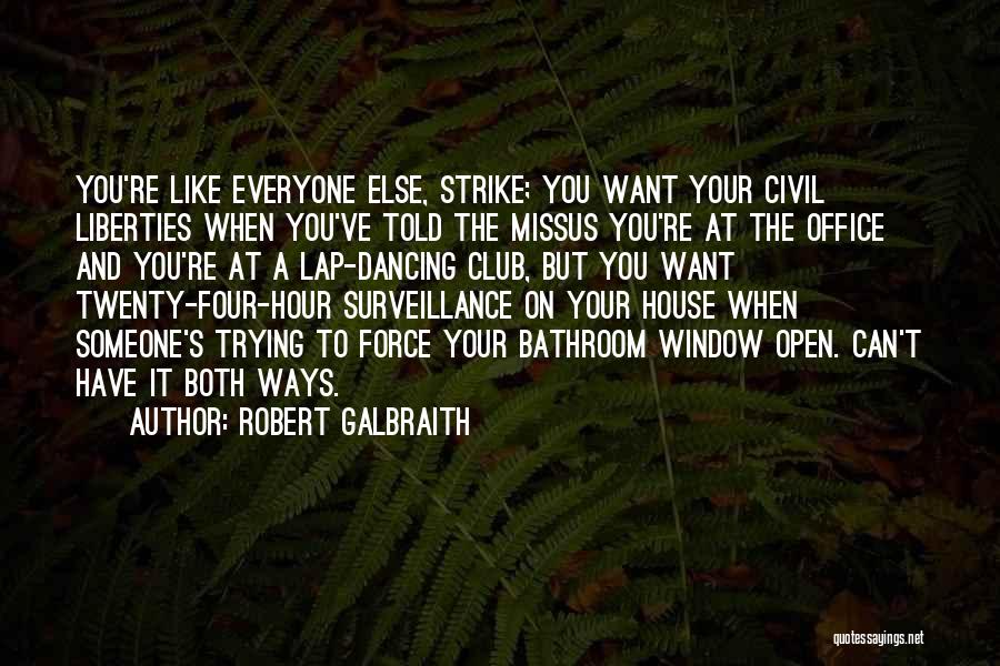 Can't Have Someone You Want Quotes By Robert Galbraith