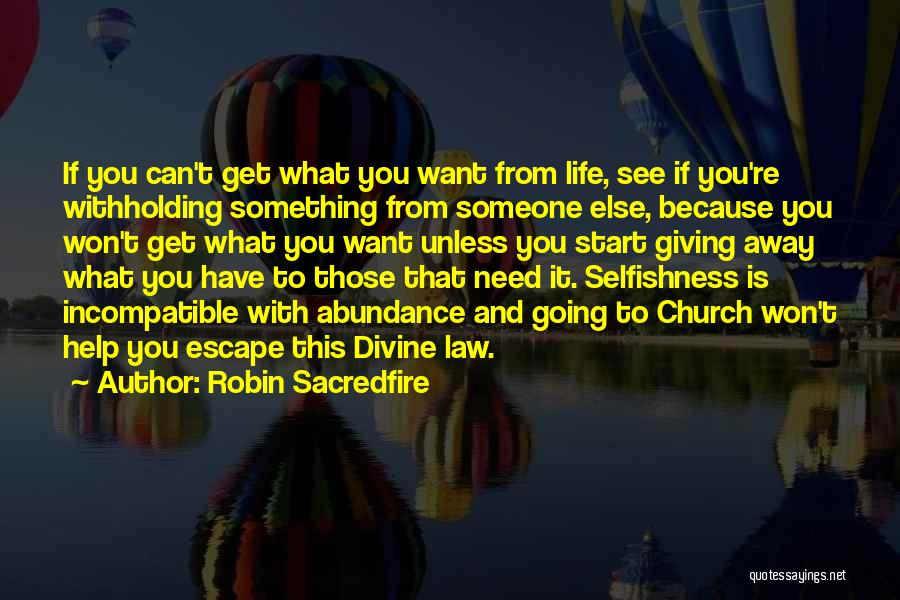 Can't Have Someone You Want Quotes By Robin Sacredfire