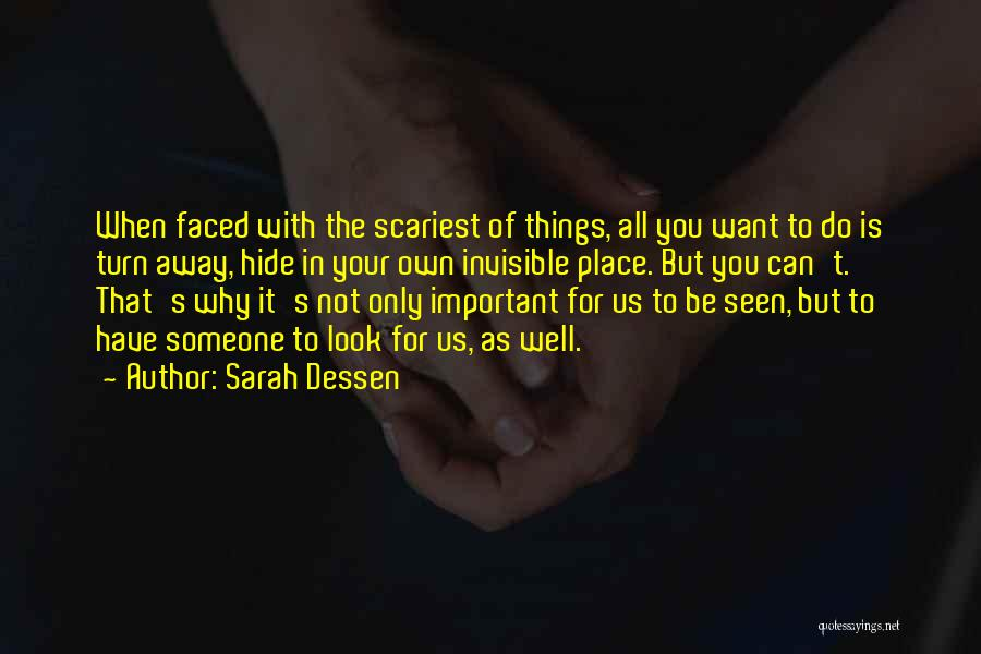 Can't Have Someone You Want Quotes By Sarah Dessen