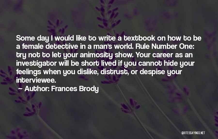 Can't Hide My Feelings Quotes By Frances Brody