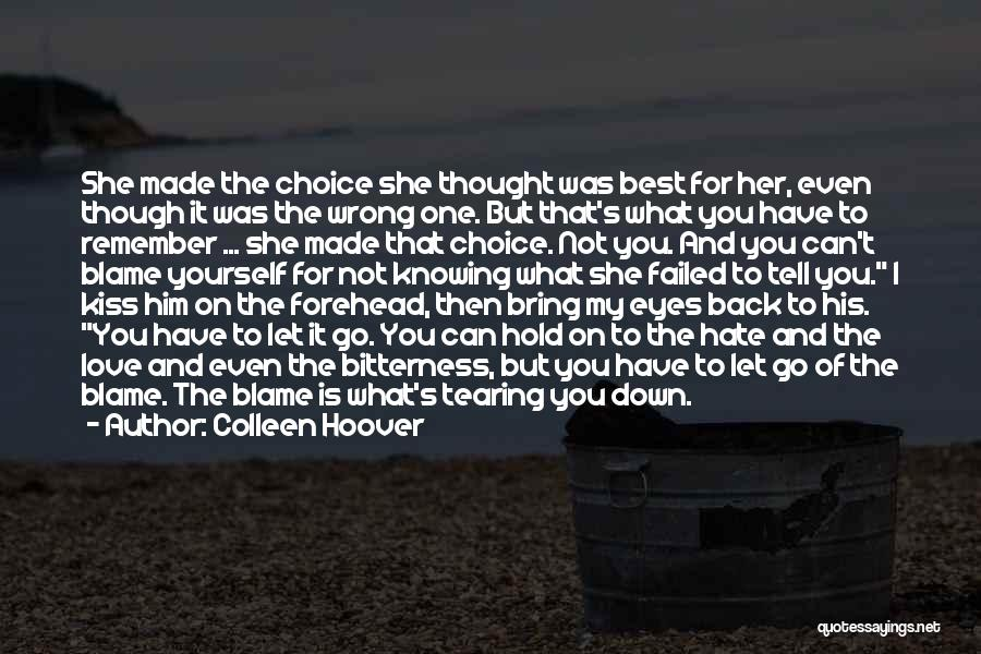 Can't Hold You Back Quotes By Colleen Hoover
