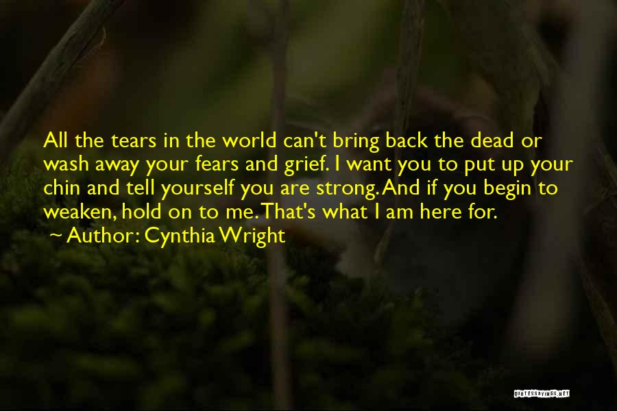 Can't Hold You Back Quotes By Cynthia Wright