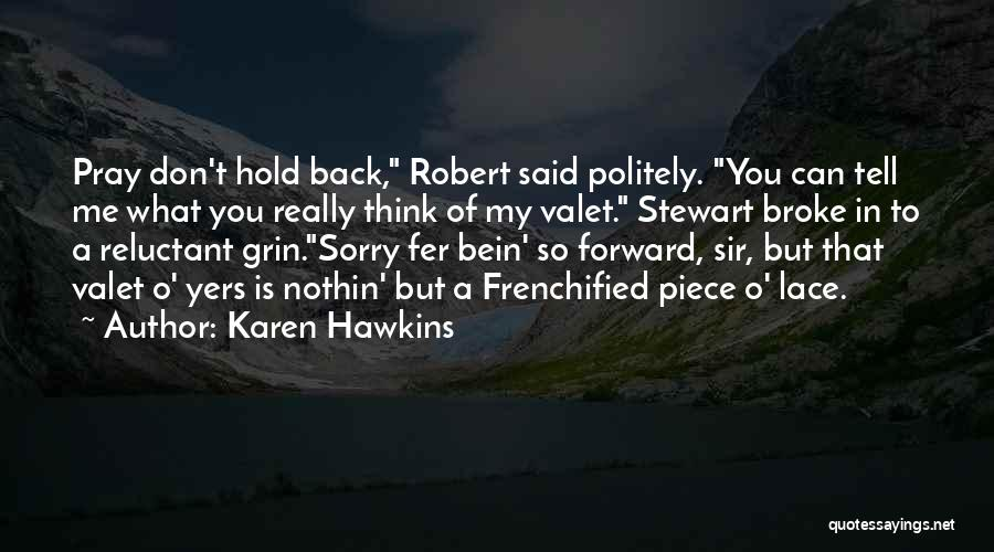 Can't Hold You Back Quotes By Karen Hawkins