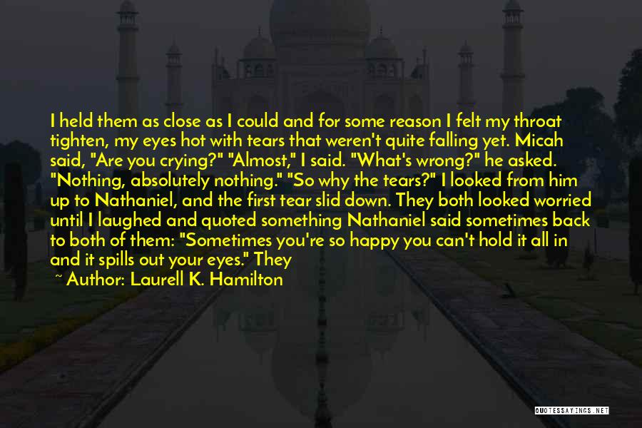 Can't Hold You Back Quotes By Laurell K. Hamilton