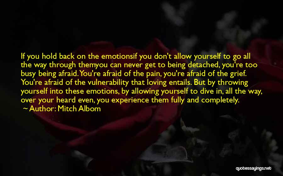 Can't Hold You Back Quotes By Mitch Albom