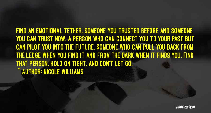 Can't Hold You Back Quotes By Nicole Williams