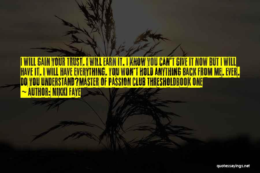 Can't Hold You Back Quotes By Nikki Faye