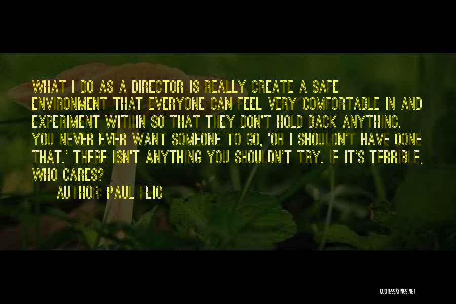 Can't Hold You Back Quotes By Paul Feig