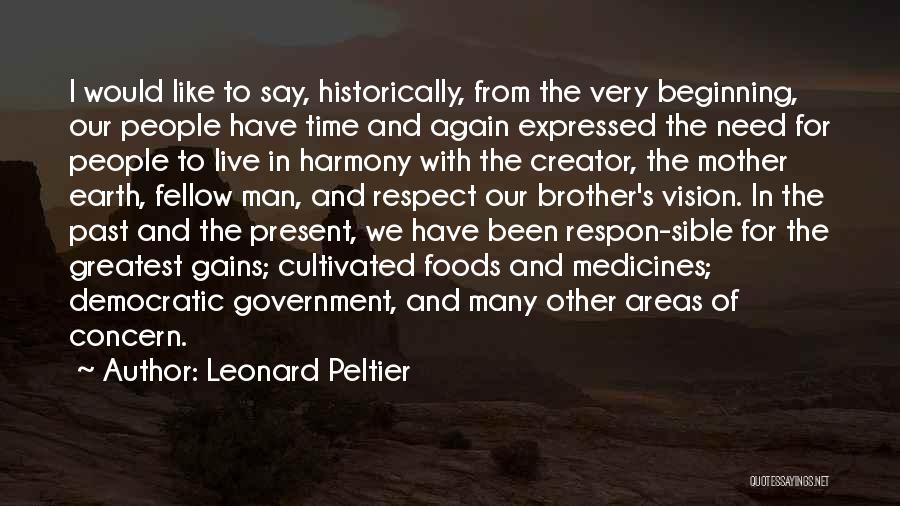 Can't Live Without Mother Quotes By Leonard Peltier