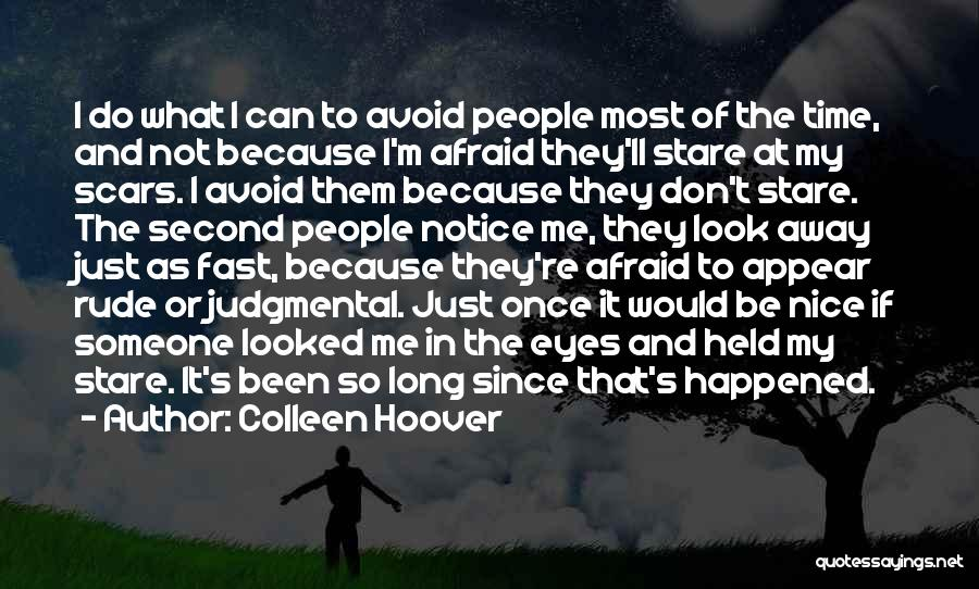 Can't Look Away Quotes By Colleen Hoover