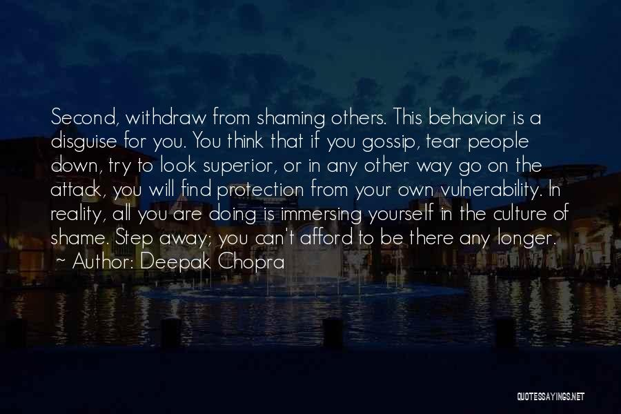 Can't Look Away Quotes By Deepak Chopra