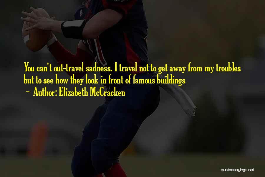 Can't Look Away Quotes By Elizabeth McCracken