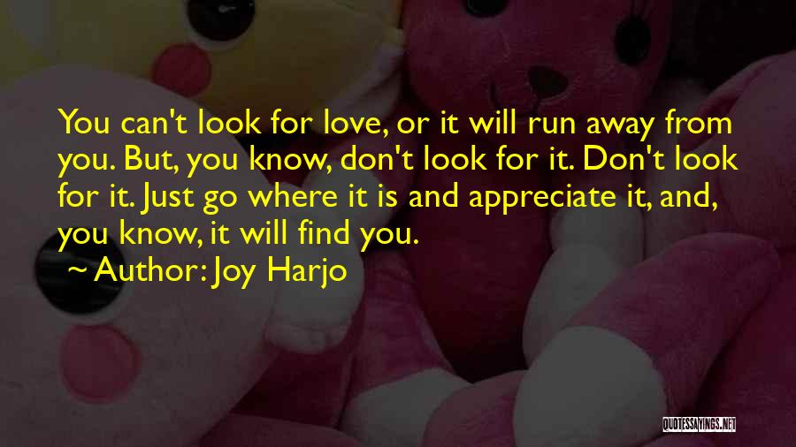 Can't Look Away Quotes By Joy Harjo