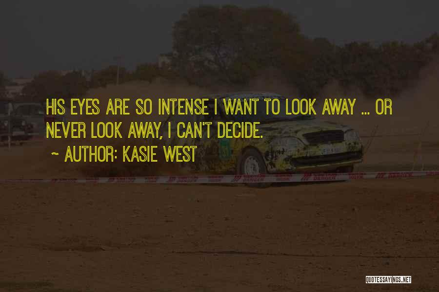 Can't Look Away Quotes By Kasie West