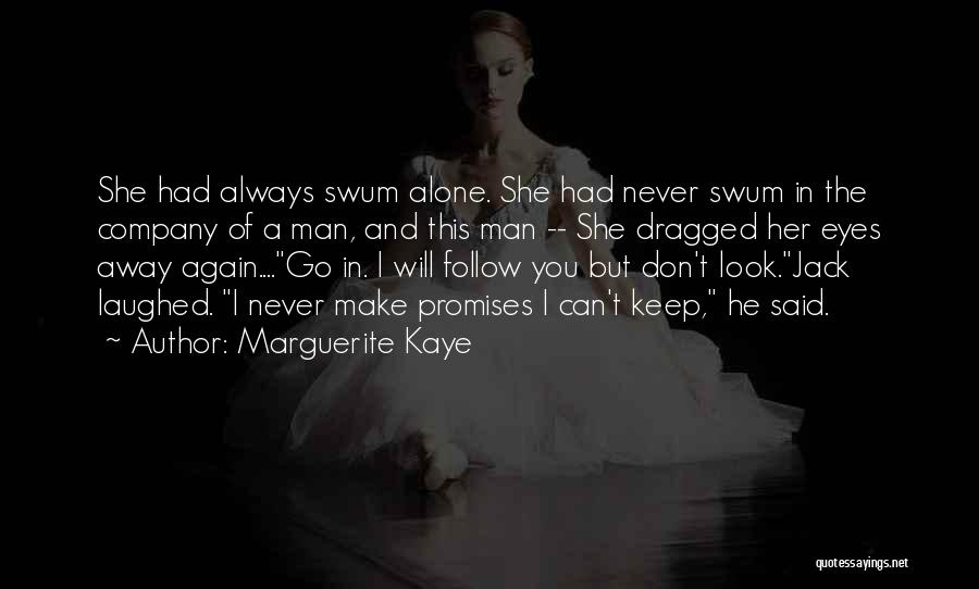 Can't Look Away Quotes By Marguerite Kaye