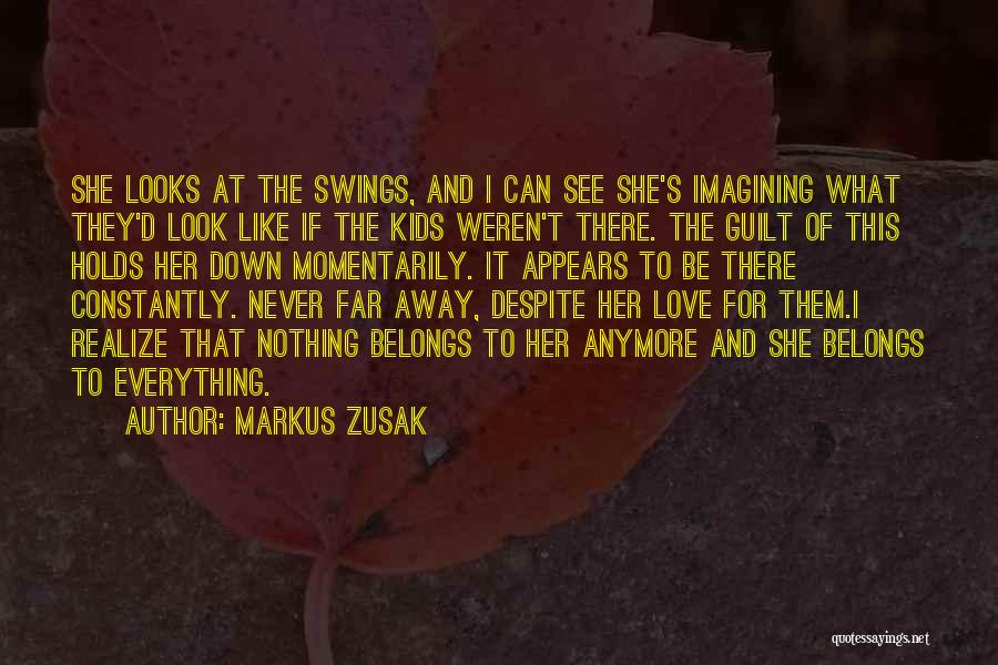 Can't Look Away Quotes By Markus Zusak