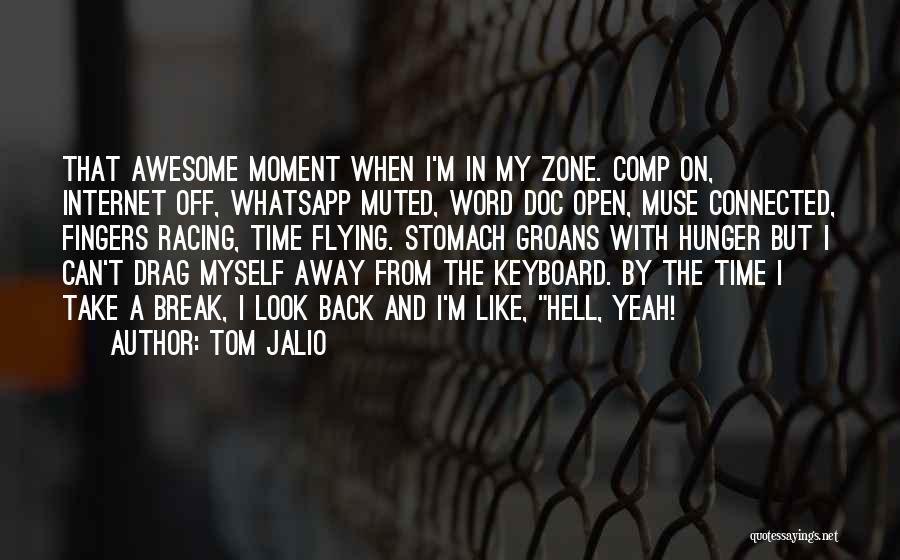 Can't Look Away Quotes By Tom Jalio