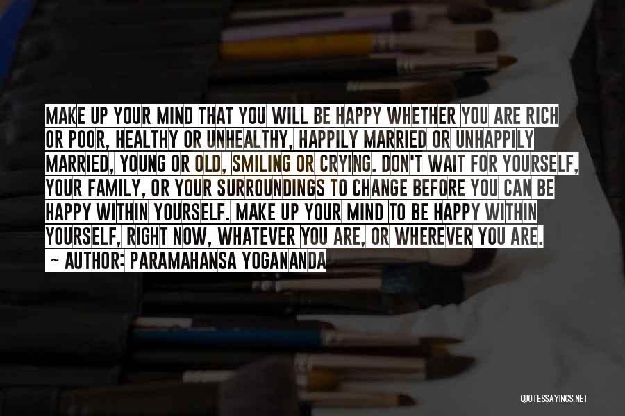 Top 94 Cant Make Up Your Mind Quotes Sayings