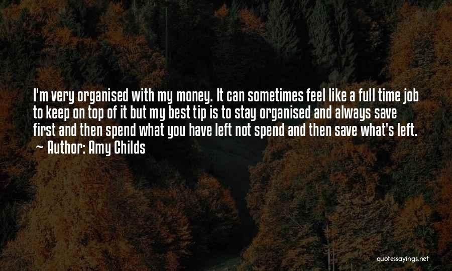 Can't Save Money Quotes By Amy Childs