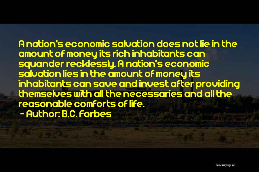 Can't Save Money Quotes By B.C. Forbes