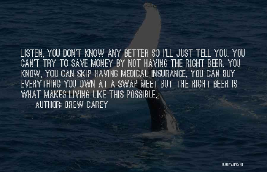 Can't Save Money Quotes By Drew Carey