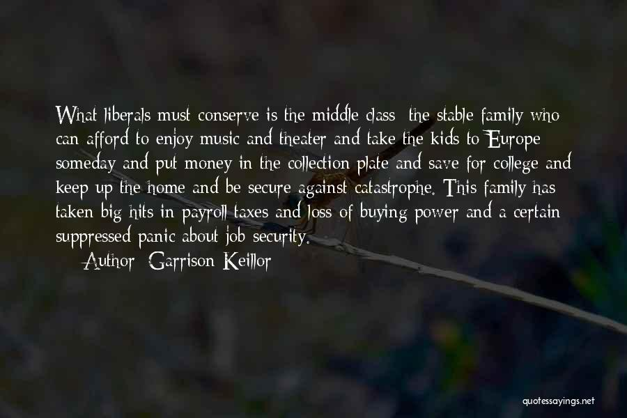 Can't Save Money Quotes By Garrison Keillor