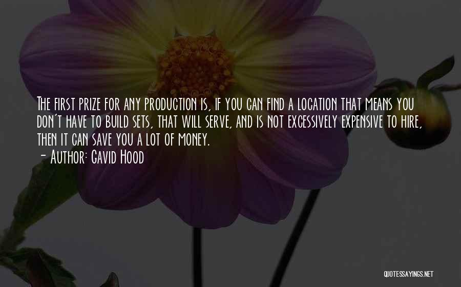 Can't Save Money Quotes By Gavid Hood